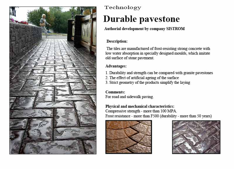 Durable pavestone - Sistrom technology