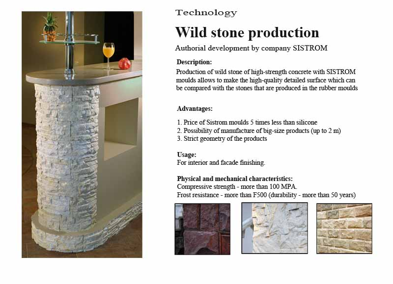 Wild stone production - Sistrom technology